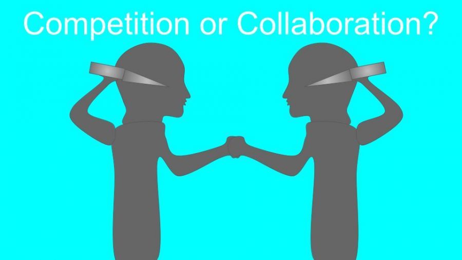 Competition or Collaboration?