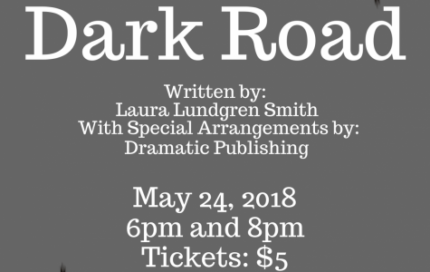 "Lafayette Theatre 3, 4, & Technical Theatre Presents ""Dark Road"""