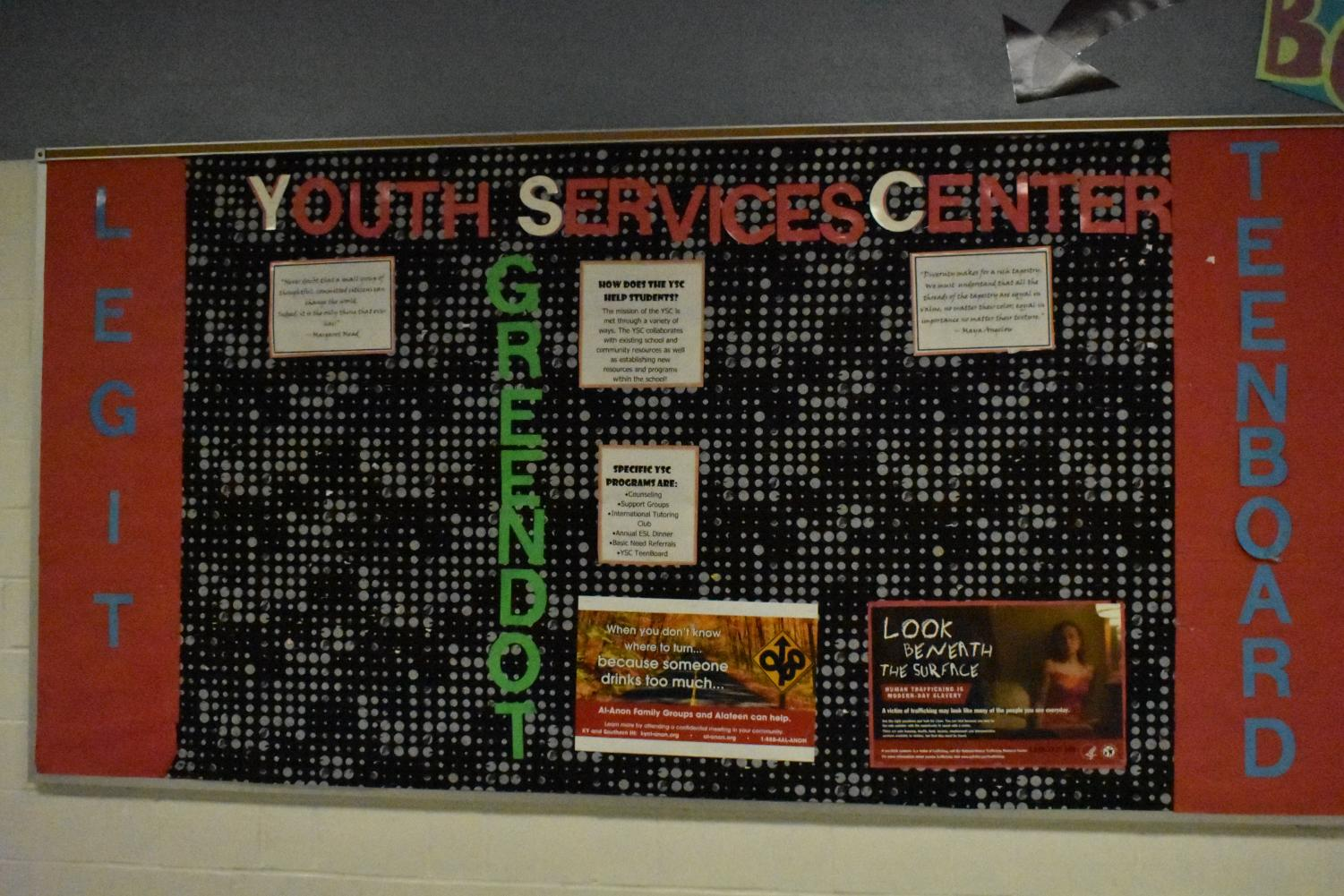 Bulletin board outside of the YSC provides information for Legit, Teen Board, and Green Dot.