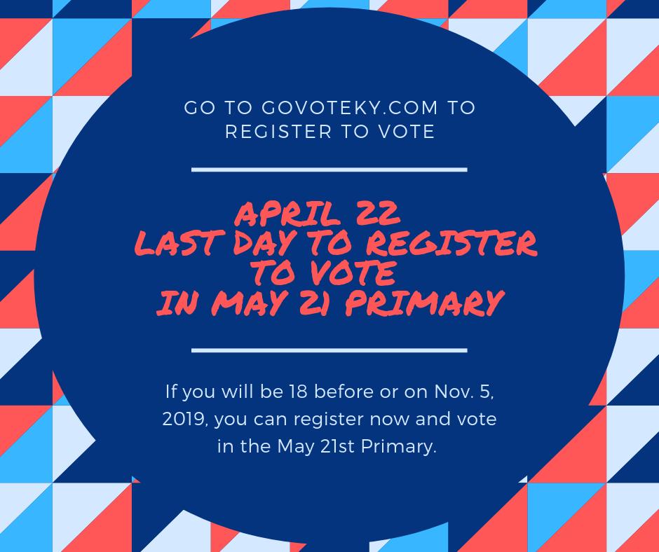 Details on the April 22 deadline for Voter Registration in Kentucky